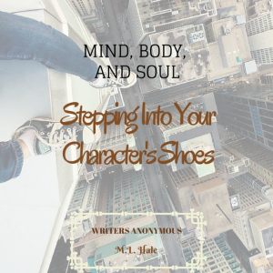 Stepping into your Character's Shoes