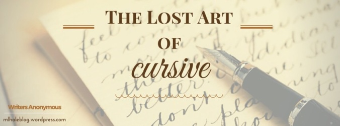 The Lost Art of Cursive